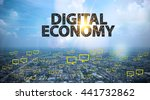 Small photo of DIGITAL ECONOMY text on city and sky background with bubble chat ,business analysis and strategy as concept