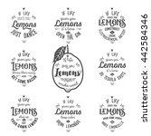 motivation quote about lemons   Shutterstock . vector #442584346