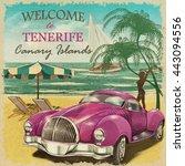 welcome to tenerife retro...   Shutterstock . vector #443094556