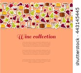 wine collection creative poster....   Shutterstock .eps vector #443145445