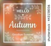 hello autumn orange card design ... | Shutterstock .eps vector #443158036