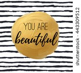 you are beautiful.... | Shutterstock .eps vector #443309512