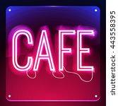 cafe. neon signboard. glowing... | Shutterstock .eps vector #443558395