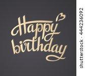 lettering happy birthday on... | Shutterstock .eps vector #444236092