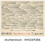 grunge typewriter font. many... | Shutterstock .eps vector #444269386