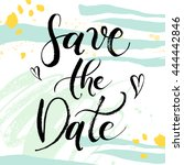 save the date wedding hand... | Shutterstock .eps vector #444442846