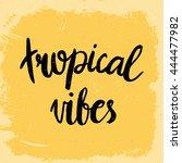 conceptual hand drawn phrase... | Shutterstock .eps vector #444477982