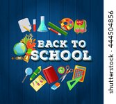 back to school poster with... | Shutterstock .eps vector #444504856