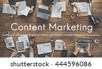 content marketing social media...   Shutterstock . vector #444596086