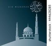 eid mubarak traditional arabic...   Shutterstock .eps vector #444628285