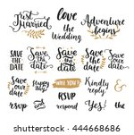 Save the date collection with hand drawn lettering, ampersands and catchwords. Vector set for design wedding invitations, photo overlays and cards | Shutterstock vector #444668686