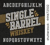 single barrel whiskey label... | Shutterstock .eps vector #444672532