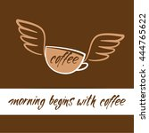 coffee cup with wings and... | Shutterstock .eps vector #444765622