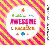 vector summer time background.... | Shutterstock .eps vector #444888835