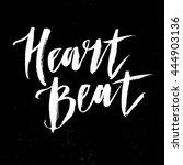 heart beat lettering. trendy... | Shutterstock .eps vector #444903136