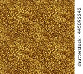 gold seamless pattern. glitter...   Shutterstock . vector #445093342
