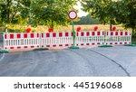 Blocking Road Or Road Closed