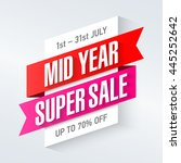 mid year super sale special... | Shutterstock .eps vector #445252642