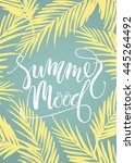 summer mood. lettering design... | Shutterstock .eps vector #445264492