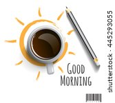 morning coffee with pencil and... | Shutterstock .eps vector #445293055