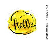 the inscription hello  a... | Shutterstock . vector #445296715