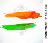 indian flag tri color based... | Shutterstock .eps vector #445316458