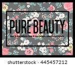 flowers print slogan. for t... | Shutterstock .eps vector #445457212