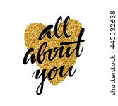 all about you.  hand drawn... | Shutterstock .eps vector #445532638