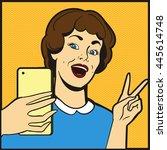 smile girl doing selfie pop art ... | Shutterstock .eps vector #445614748
