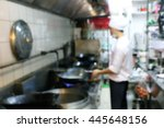motion blur chefs a restaurant...   Shutterstock . vector #445648156