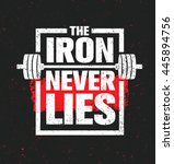 the iron never lies. workout... | Shutterstock .eps vector #445894756