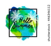 hello summer beach party. ... | Shutterstock .eps vector #446346112