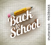 welcome back to school type and ... | Shutterstock .eps vector #446386666