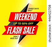 weekend flash sale banner... | Shutterstock .eps vector #446422708