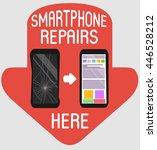smartphone repairs flat design... | Shutterstock .eps vector #446528212