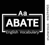 abate english word vocabulary... | Shutterstock .eps vector #446594905