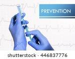 prevention. syringe is filled... | Shutterstock . vector #446837776