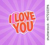 i love you. vector poster  eps... | Shutterstock .eps vector #447010396