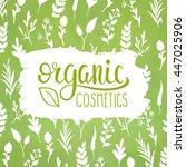 organic cosmetics design.... | Shutterstock .eps vector #447025906