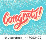congrats  congratulations... | Shutterstock .eps vector #447063472