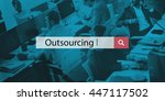 outsourcing workforce manpower... | Shutterstock . vector #447117502