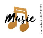 hand drawn gold music note on... | Shutterstock .eps vector #447147022