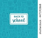 back to school poster design... | Shutterstock .eps vector #447192868