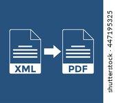 xml to pdf icon   Shutterstock .eps vector #447195325