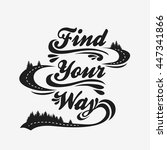 find your way. hand drawn... | Shutterstock .eps vector #447341866