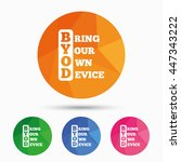 byod sign icon. bring your own... | Shutterstock .eps vector #447343222