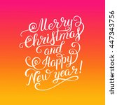 merry christmas and happy new... | Shutterstock .eps vector #447343756