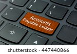 Small photo of Business Concept: Close-up the Accounts Payable Ledger button on the keyboard and have Orange color button isolate black keyboard