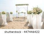 romantic wedding setting on the ...   Shutterstock . vector #447446422