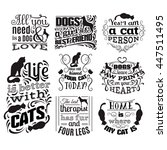 Stock vector collection of quote typographical background about cats and dogs with hand drawn waves and scrolls 447511495